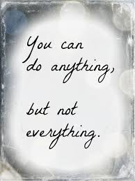 Business Quote Awesome Work Quotes You Can Do Anything But Not Everything Business Quote