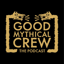 Good Mythical Crew: The Podcast