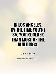 Los Angeles Quotes Fascinating 48 Los Angeles Quotes 48 QuotePrism