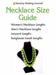 Necklace Length Chart Mens Necklace Size Chart Jewelry Making Journal