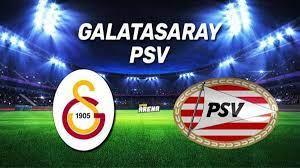 GS PSV maçı ne zaman, saat kaçta ve hangi kanalda? Galatasaray ile PSV  rövanşta karşılaşacak - Spor Haberler