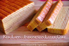 Kek Lapis Indonesian Layer Cake Recipes R Simple