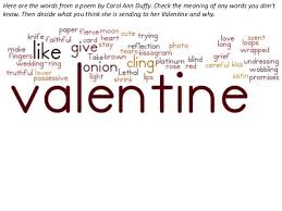 valentine by carol ann duffy word cloud here are the words from a poem by carol ann duffy check the meaning of