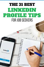 Tips For Job Seekers What The 31 Best Linkedin Profile Tips For Job Seekers