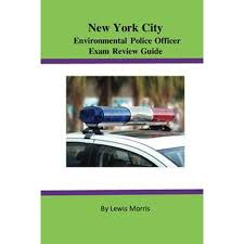 Environmental Police Officer New York City Environmental Police Officer Exam Review Guide Ebook
