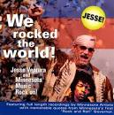 We Rocked the World!: Jesse Ventura and Minnesota Rock on!