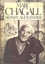 Marc Chagall: A biography: Alexander, Sidney: 9780399118944 ...