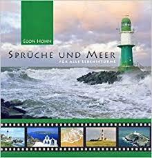 Sprüche Und Meer Für Alle Lebensstürme Amazonde Egon Hohn Bücher