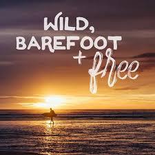 Wild Barefoot Free 6x6 Wanderlust Print Friendship Goals