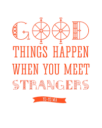 Free Printable Good Things Happen When You Meet Strangers Yo Yo Fascinating Download Quotes About A Good Friendship