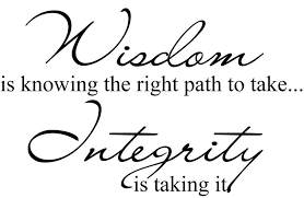 Integrity Quotes Fascinating Wisdom Integrity Quote Quotes