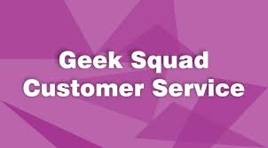Geek Squad Customer Service Phone Number For Instant Tech