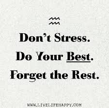 40 Top Stress Quotes Sayings Extraordinary Stress For What Quotes