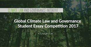 global climate law and governance student essay competition  global climate law and governance student essay competition 2017 youth opportunities