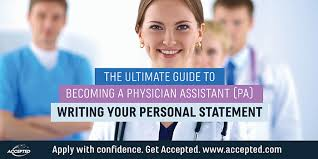 Health Care Assistant Personal Statement Writing Your Physician Assistant Pa Personal Statement Accepted