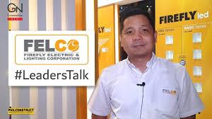 Firefly Electric Lighting Corporation Leaderstalk With Firefly Electric Lighting Corporation Felco Philippines Melvin David