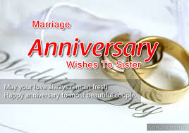 Marriage Anniversary Quotes 49 Awesome Marriage Anniversary Wishes To Sister Wishes Greetings Pictures