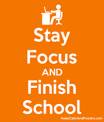 School Poster Maker Stay Focus And Finish School Keep Calm And Posters Generator