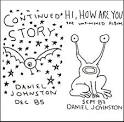 Continued Story/Hi How Are You album by Daniel Johnston