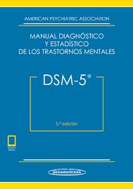 Dsm 5 Manual Diagnóstico Y Estadístico De Los Trastornos Mental