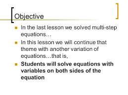 equations with variables on both sides 2 objective