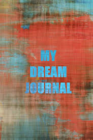 My Dream Chart My Dream Journal Dream Journal With Double Page Spreads To