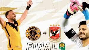 مشاهدة نهائي دوري أبطال أفريقيا بث مباشر اليوم بين الأهلي وكايزر تشيفز