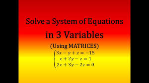 solve a system of of 3 linear equations matrix matrices using gauss jordan method