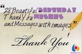Beautiful Thank You Quotes For Birthday Wishes Best of 24 Beautiful Birthday Thank You Wishes And Messages With Images