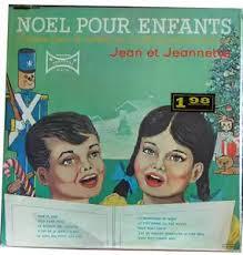 Jean Et Jeannette – Noël Pour Enfants (1965, Vinyl) - Discogs