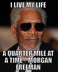 Morgan Freeman Quotes Unique I Live My LifeMorgan Freeman Quotes