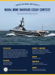 naval mine warfare essay contest u s naval institute naval mine warfare essay contest