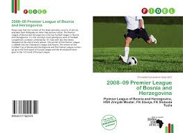 2008–09 Premier League of Bosnia and Herzegovina, 978-613-7-10274-9,  6137102742 ,9786137102749