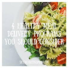 shyne inspire become what inspires you 4 healthy meal delivery programs you should consider