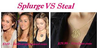 Splurge Vs Steal Lauren Conrads Look Alike Monogrammed
