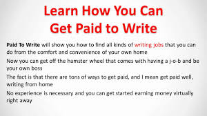 get paid to write writing jobs that pay well  get paid to write writing jobs that pay well