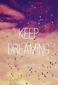 Keep On Dreaming Quotes Best of Keep Dreaming Quotes Lyrics ♡ Pinterest Life Philosophy