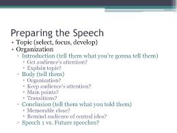 giving your first speech ppt video online preparing the speech topic select focus develop organization