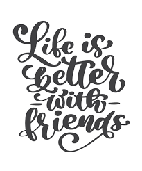 Design With Friends Life Is Better With Friends Handwritten Lettering Text