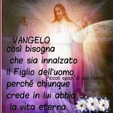 Vangelo Gv 3,7-15... - PICCOLI SPAZI DI LUCI L'AMORE. | Facebook