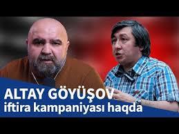 Altay Göyüşov iftira kampaniyası haqda - YouTube