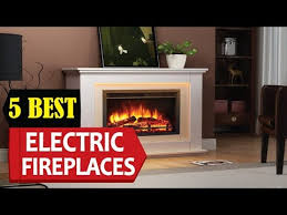 5 best electric fireplaces 2018 best electric fireplace reviews top 5 electric fireplaces