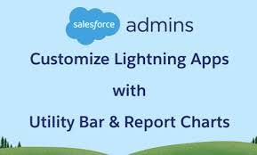 Customize Your Lightning Apps With Personalized Utility Bar