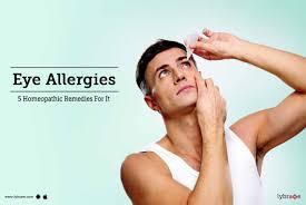 Eye Allergies - 5 Homeopathic Remedies For It - By Dr. Pankaj Sen ...
