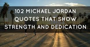 Dedication Quotes Inspiration 48 Michael Jordan Quotes That Show Strength And Dedication