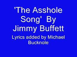 Asshole song jimmy buffet deutsch