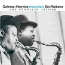 <b>Coleman Hawkins Encounters</b> Ben Webster - The Complete Session
