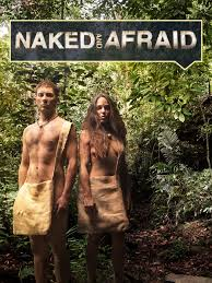 Naked and Afraid TV Show News Videos Full Episodes and More.