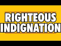 Image result for righteous indignation