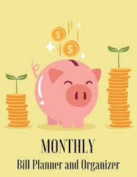 Monthly Bill Planner And Organizer Piggy Bank Design Budget Planner Book With Calendar 2018 2019 Income List Monthly Expense Categories And Weekly